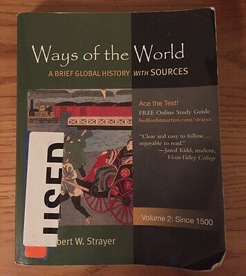 Ways of the World since 1500 Vol. 2 : A Global History with Sources by Robert W.