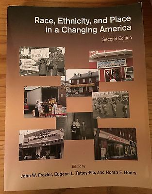 Race, Ethnicity, and Place in a Changing America, Second Edition