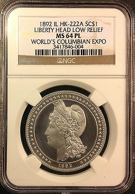 1892 IL HK-222A SC$1 World's Columbian Expo Low Relief NGC MS-64