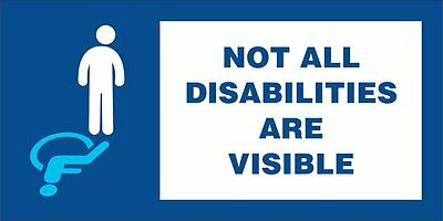 Not All Disabilites Are Visible Sticker Disabled Sticker Car Scooter Van