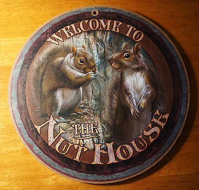 WELCOME TO THE NUT HOUSE Squirrel Rustic Lodge Log Cabin Home Decor SIGN NEW