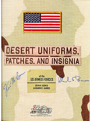 Signed 1st Edition Desert Uniforms, Patches, and Insignia of the US Armed Forces