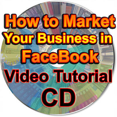 How to Market Your Business in FaceBook Video Tutorial Effective Marketing CD