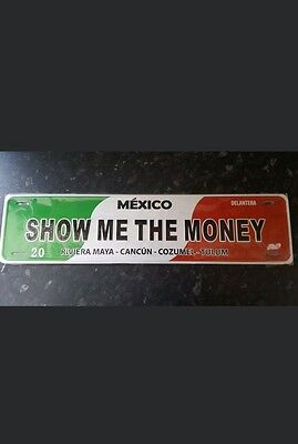 Mexico Show Me The Money Street Sign