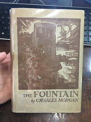 The Fountain By Charles Morgan Ww1 1932 Novel Hcdj First Edition Rare