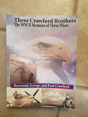 "SIGNED ""Three Crawford Brothers/The WWII Memoirs of Three Pilots"" Book"