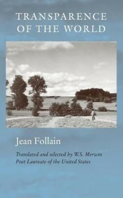 Transparence of the World by Jean Follain Paperback Book (English)
