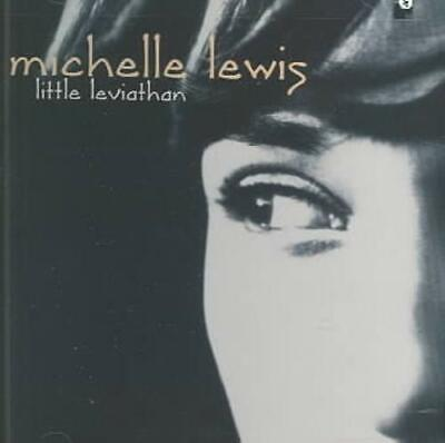 Michelle Lewis - Little Leviathan New Cd
