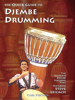 THE QUICK GUIDE TO DJEMBE HAND DRUM DRUMMING by STEVE LEICACH LEARN TO PLAY DVD