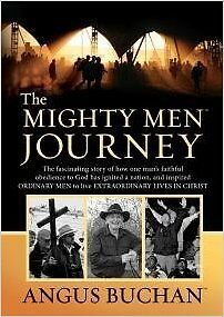 The Mighty Men Journey by Angus Buchan Faith like Potatoes Spiritual Giant