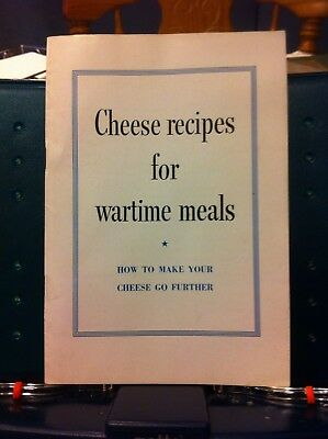 Cheese Recipes For Wartime Meals