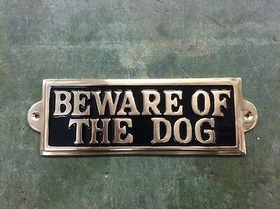 Lovely quality heavy Solid Brass Beware Of The Dog Sign