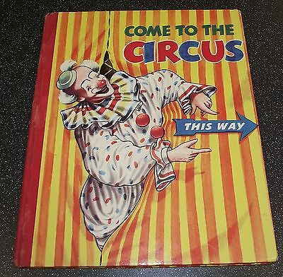 COME TO THE CIRCUS BOOK BY STEIN 1950s
