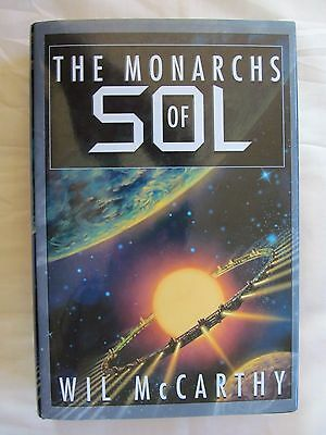 The Monarchs of Sol by Wil McCarthy 2003 Hardcover W/DJ 1st Edition