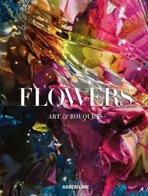 The Flowers Art and Bouquets by Sixtine Dubly Hardcover Book (English)