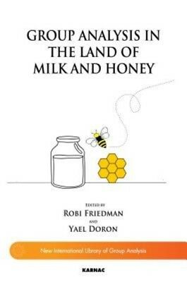 Group Analysis in the Land of Milk and Honey by Paperback Book