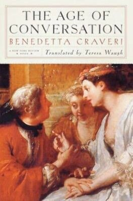 The Age of Conversation by Benedetta Craveri Paperback Book (English)