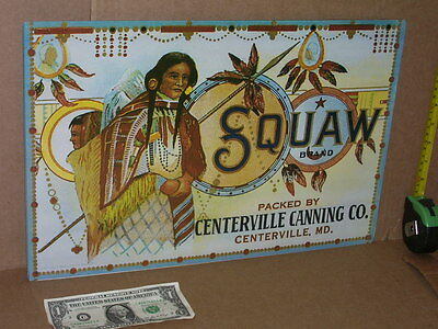 SQUAW BRAND Canning Co - GROCERY STORE Sign - BIG SIZE- UNUSUAL- Native American