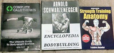 3 books: Encyclopedia of bodybuilding; Calisthenics; Strength training anatomy