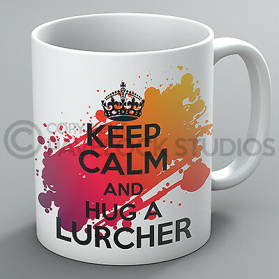 Keep Calm And Hug A Lurcher Mug Dogs Dog Lover Breed Puppy Pet Cup Tea Gift