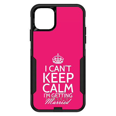 OtterBox Commuter for iPhone 7 8 Plus X XS Max XR Cant Keep Calm Getting Married