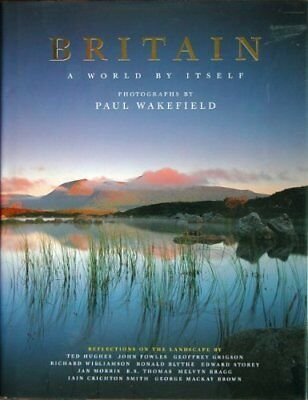 Britain: A World by Itself By Paul Wakefield