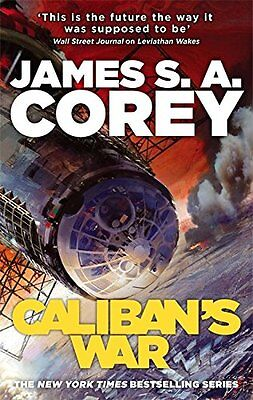 Caliban's War: Book 2 of the Expanse: Book Two of the Expanse series,New Conditi