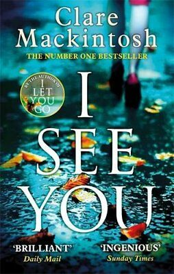 I See You By Clare Mackintosh. 9780751554144