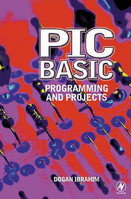 PIC Basic: Programming and Projects-ExLibrary