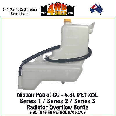 Radiator Overflow Bottle suits Nissan Patrol GU 4.8L PETROL 9/01-3/09