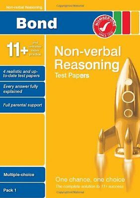 Bond 11+ Test Papers Non-Verbal Reasoning Multiple Choice Pack 1 (Bond Assessme