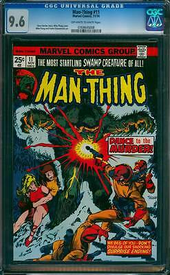 Man-Thing # 11  Dance to the Murder !  CGC 9.6  scarce book !
