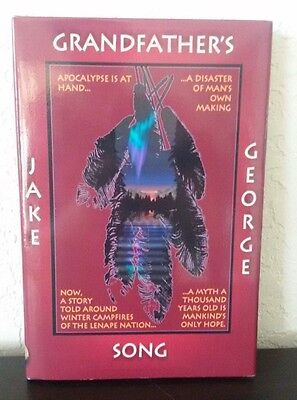 GRANDFATHER'S SONG JAKE GEORGE HC/DJ BOOK Native American Indian 2004  SIGNED