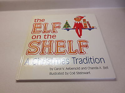 The Elf on the Shelf  a Christmas Tradition BOOK ONLY Signed by author Aebersold