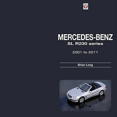 Mercedes-Benz SL: R230 Series 2001 to 2011 by Brian Long (English) Hardcover Boo