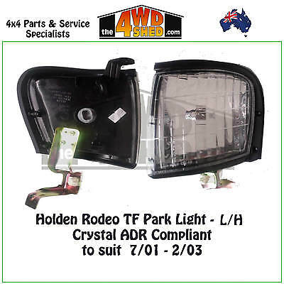 FRONT PARK LIGHTS fit HOLDEN RODEO TF L/H - CRYSTAL ADR COMPLIANT suit 2001-2003