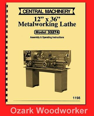 Central Machinery, Asian 12″x 36″ Metal Lathe 33274 Operator Parts Manual 1198