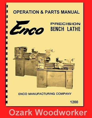 Enco 12″ x 36″ Metal Lathe Operating Instructions & Parts Manual 1200