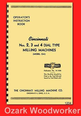 Cincinnati 2,3,4 Dial Type Horizontal-Vertical Milling Machine OM Manual 1204