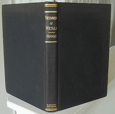 Pressworking of Metals Hinman 1941 11th Print HC Book Design of Punches + Dies