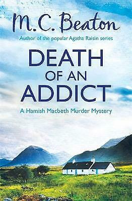 Death of an Addict by M. C. Beaton (Paperback)