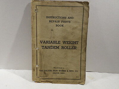 Galion Iron Works Variable Weight Tandem Roller Instructions Manual
