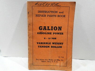 Galion Iron Works 8 to 12 Ton Variable Weight Tandem Roller Instructions Manual