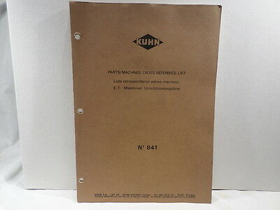 Kuhn Parts Machines Cross Reference List No 841