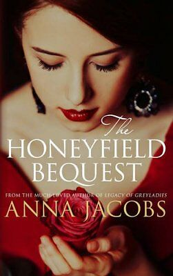 The Honeyfield Bequest (Honeyfield Series) By Anna Jacobs