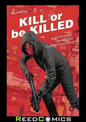 KILL OR BE KILLED VOLUME 2 GRAPHIC NOVEL New Paperback Collects Issues #5-10