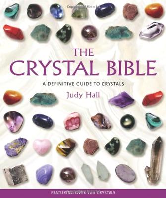 The Crystal Bible by Judy Hall 2003 Paperback New .