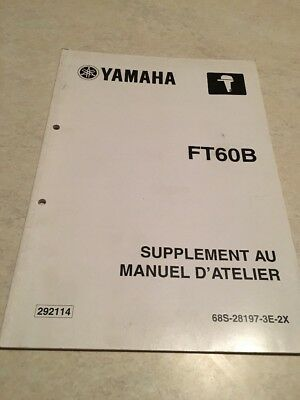 Yamaha moteur FT60B FT 60 B additif hors bord  manuel atelier service manual 02