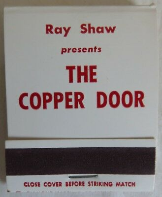 Vintage Ray Shaw Presents The Copper Door Broadway Unused Matchbook   (Inv14366)