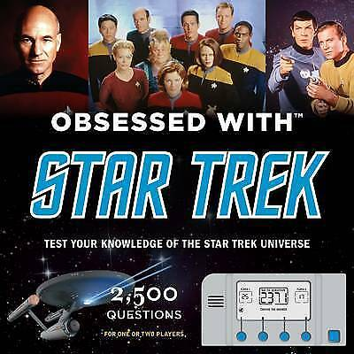 Obsessed with Star Trek: test your knowledge of the Star Trek universe by Chip